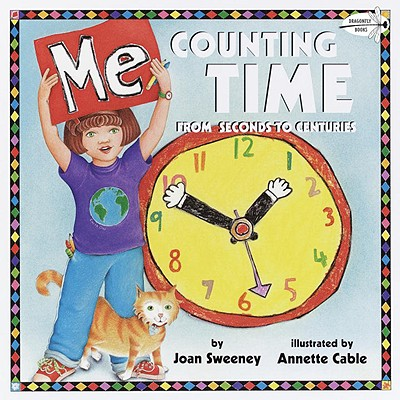 Me Counting Time By Sweeney, Joan/ Cable, Annette (ILT)