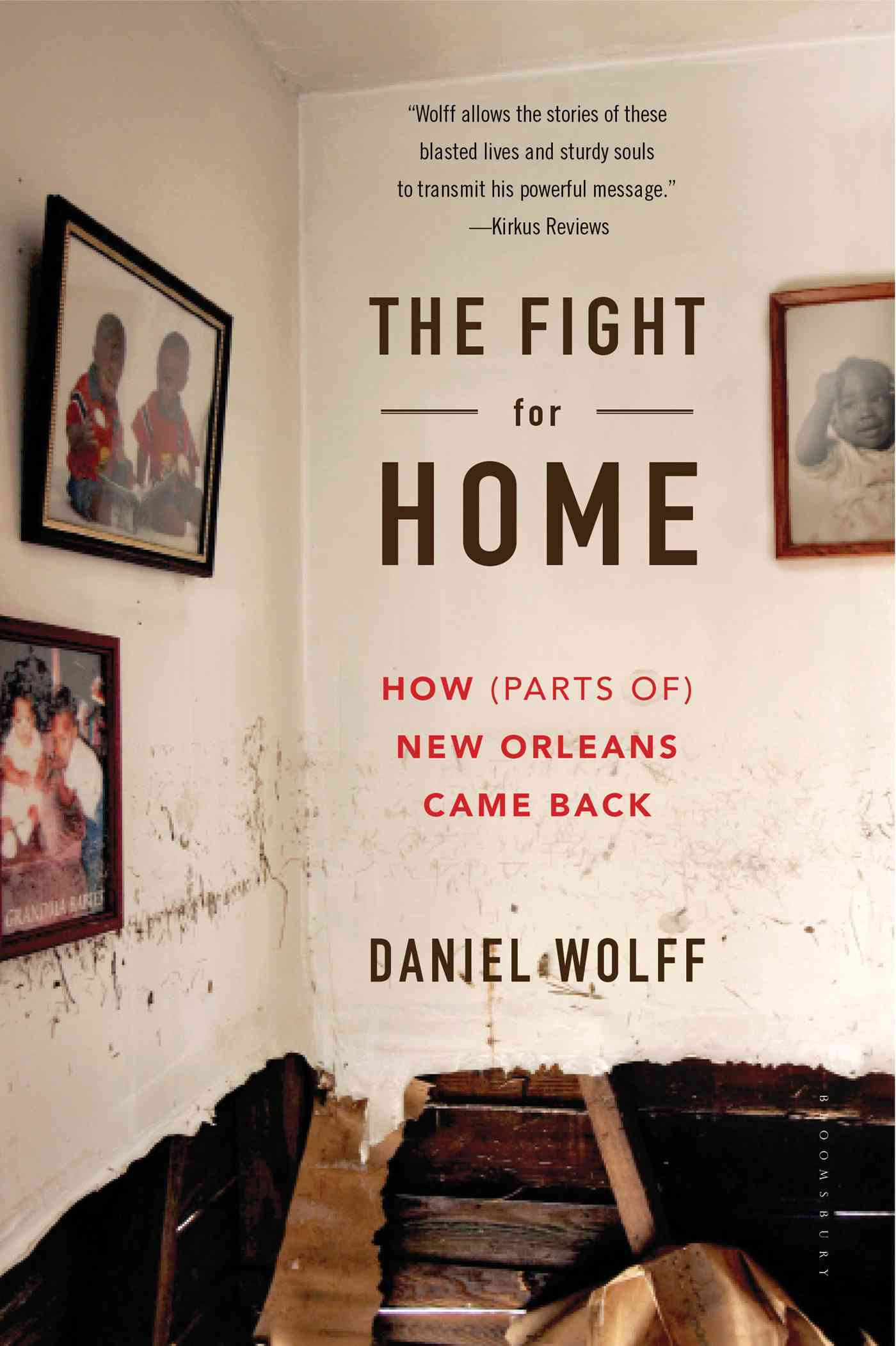 The Fight for Home By Wolff, Daniel