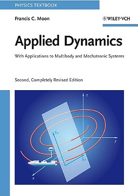 Applied Dynamics By Moon, Francis C.